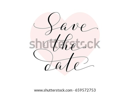 Save Date Text Hand Written Custom Vector 659572753 – Wedding Save the Date Text