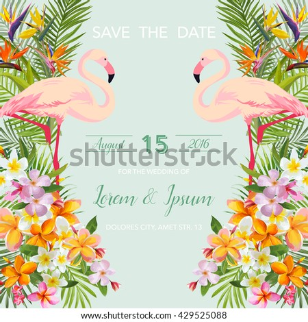 Save the Date Wedding Card. Tropical Flowers and Flamingo Bird. Vector Floral Background. - stock vector