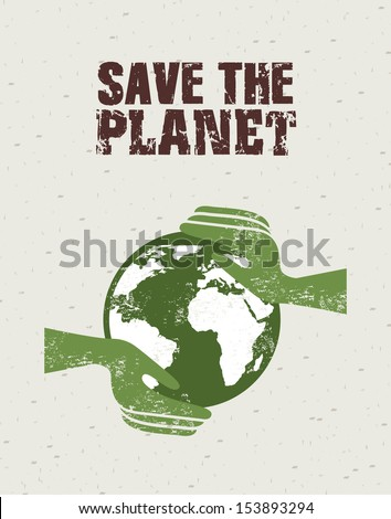 save the planet design over pattern background vector illustration - stock vector