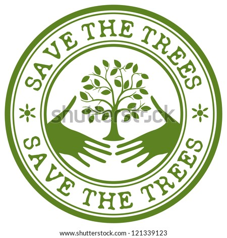 save the trees stamp