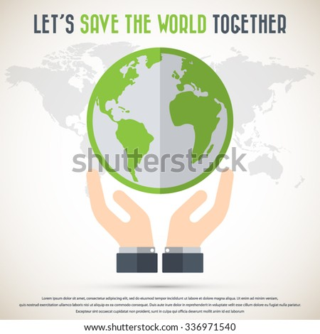 Save the World and Go Green Concept wit detailed world map background - stock vector