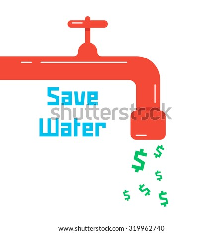 save water with red faucet. concept of thrifty lifestyle, supply, environmental guard, low water consumption, charge. isolated on white background. flat style trend modern design vector illustration - stock vector
