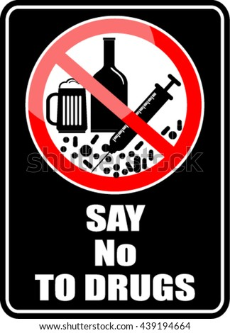 Say No To Drugs Stock Images, Royalty-Free Images & Vectors ...