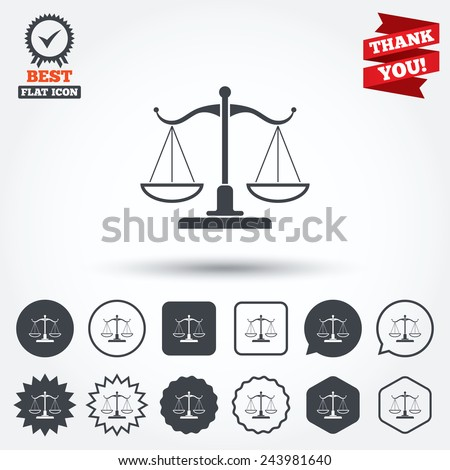 Scales of Justice sign icon. Court of law symbol. Circle, star, speech bubble and square buttons. Award medal with check mark. Thank you. Vector - stock vector