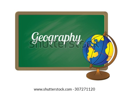 School board with an inscription Geography and a globe - stock vector