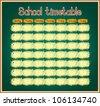School timetable on blackboard. Vector background. - stock vector