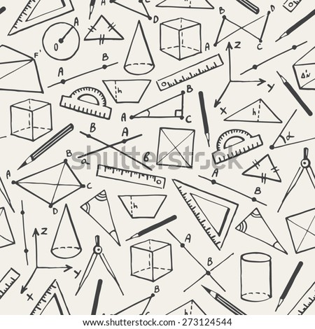School vector background. Doodle style seamless pattern. Geometry objects and figures, pencils, compasses, rulers, lines.