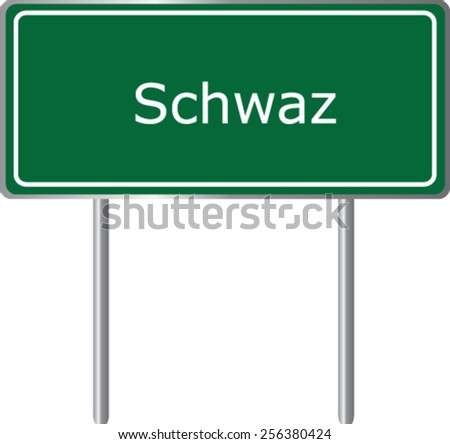 Schwaz, Austria, road sign green vector illustration, road table - stock vector