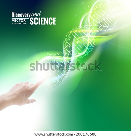 Science concept image of human hand touching DNA. Vector illustration. - stock vector