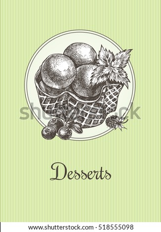 Scoops of ice cream in a waffle basket with berries and mint leaves. Hand drawn sketch vector illustration. Template for menu, labels, signboard design.