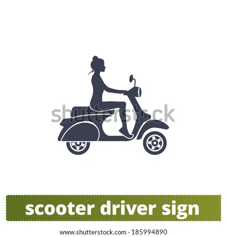 Scooter driver icon: sign of a girl on motorbike. - stock vector