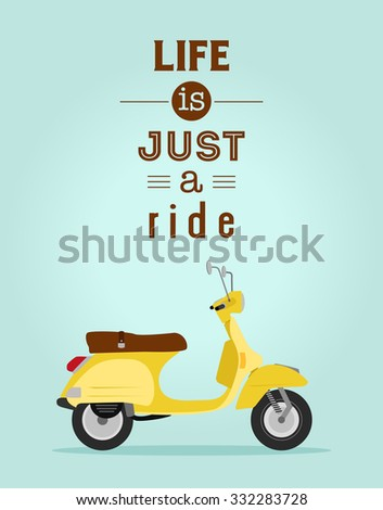Scooter poster, Life is just a ride - stock vector