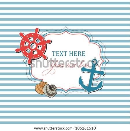 Scrap nautical card with frame, anchor,wheel and seashells - stock vector