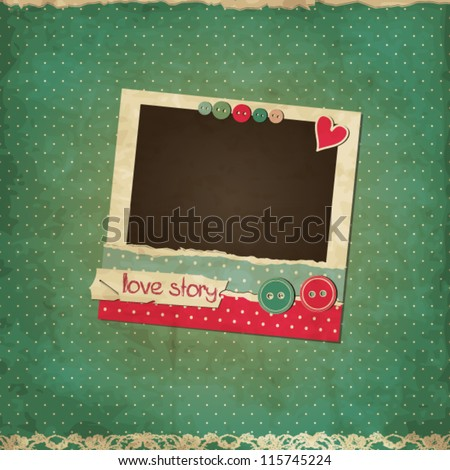 Scrap vintage love card with photo frame and buttons - stock vector