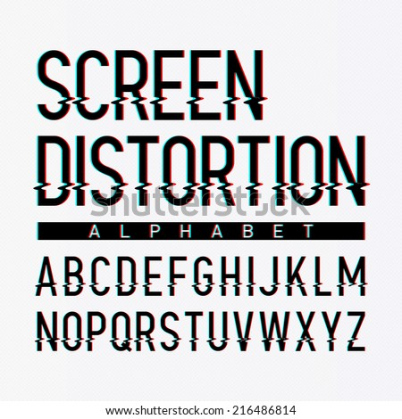 Screen distortion alphabet. Vector. - stock vector