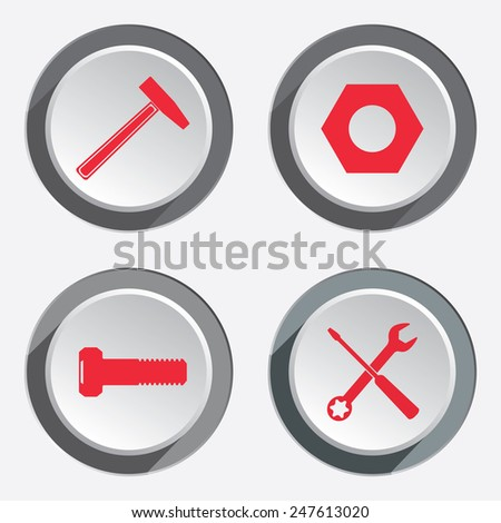 Screwdriver and wrench key, nut, bolt, hammer icon 4 set. Repair fix tool symbol. Round 3d grey button with shadow. Vector - stock vector