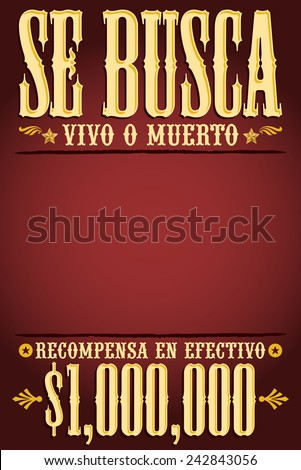Se Busca Vivo O Muerto Wanted Stock Vector 242843056 Shutterstock
