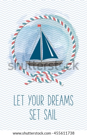 Sea card with sailboat, rope, knot, quote. Vintage vector marine illustration. Summer holidays card with sea design elements.