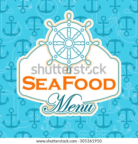 Sea food menu background with helm icon - stock vector