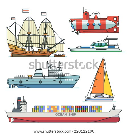 Sea transport: ship, boat, sail, submarine. Vector flat illustrations. - stock vector