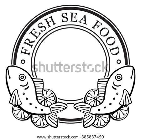 Seafood Label Design, with drawn fish, vector illustration black and white graphic, isolated on white - stock vector