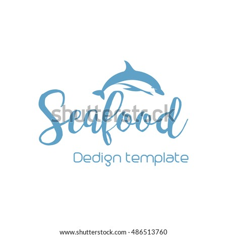 Seafood lettering design with dolphin isolated on white. Vector illustration