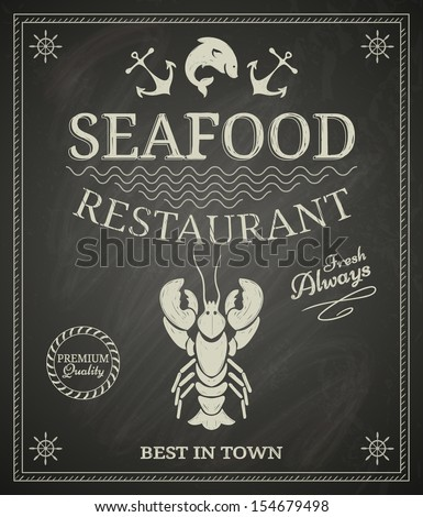 Seafood restaurant poster on chalkboard - stock vector