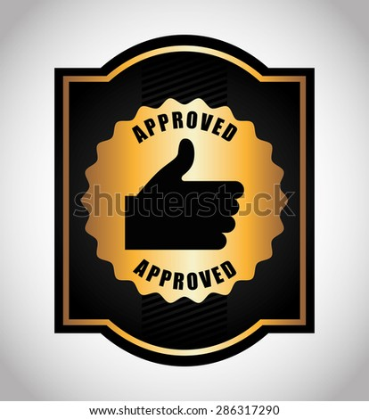 seal of approval design, vector illustration eps10 graphic  - stock vector