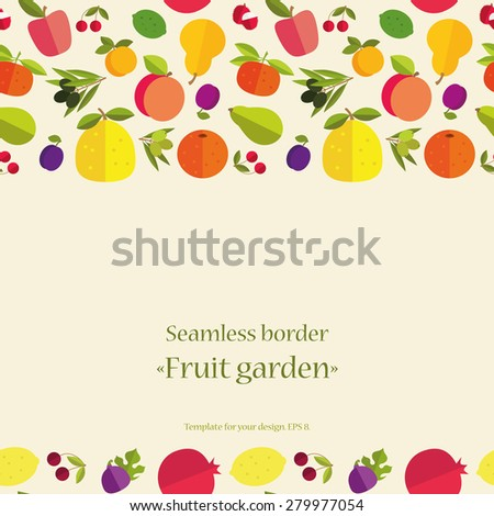 "Seamless border of colorful fruits ""Fruit garden"". Template for your card, invitation, cover and other design. - stock vector"