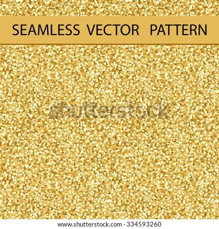 Seamless Glitter Pattern. Golden Gloss. Background, Texture. Vector. - stock vector