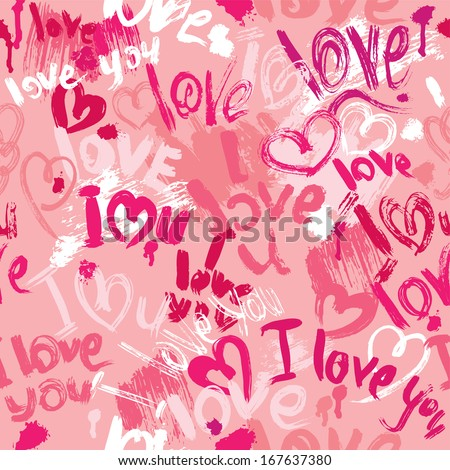 Seamless pattern with brush strokes and scribbles in heart shapes and words LOVE, I LOVE YOU  - Valentines Day Background. - stock vector