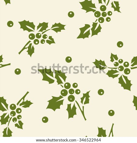 Seamless pattern with holly. New year decoration. Christmas background - stock vector