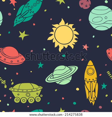Seamless pattern with space, rockets, planets and stars. Childish background. Hand drawn vector illustration. - stock vector