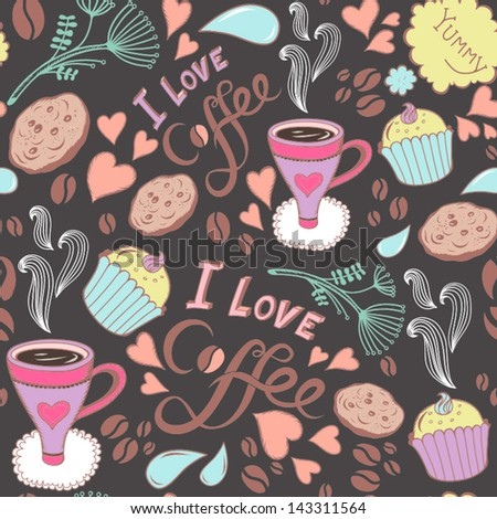 """Seamless pattern with sweet cakes, coffee and other cute things """"I love coffee""""/ bright. - stock vector"""