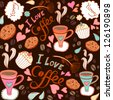 """Seamless pattern with sweet cakes, coffee and other cute things """"I love coffee""""/ brown. - stock"""