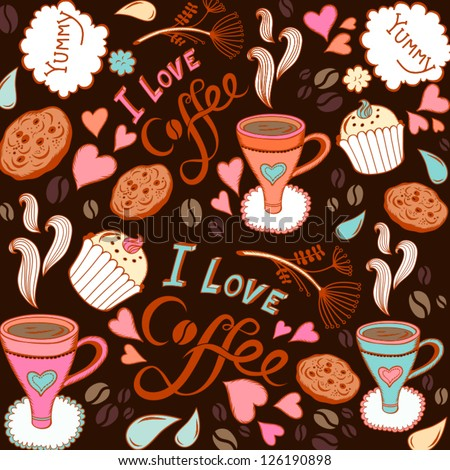 """Seamless pattern with sweet cakes, coffee and other cute things """"I love coffee""""/ brown. - stock vector"""