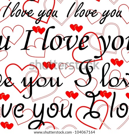 """Seamlessly wallpaper valentine with hearts and superscription """"I love you"""" - stock vector"""