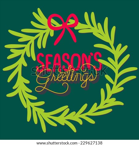 season's greeting lettering card,merry christmas and happy new year - stock vector