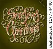 SEASON'S GREETINGS hand lettering - handmade calligraphy, vector (eps8) - stock vector