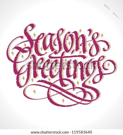 Seasons greetings hand lettering handmade calligraphy stock vector seasons greetings hand lettering handmade calligraphy vector eps8 m4hsunfo