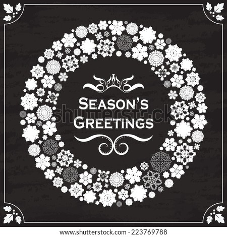 Season's Greetings - Vintage design snowflakes border on chalkboard  - stock vector