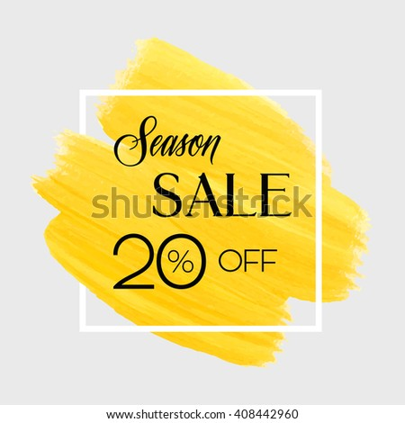 Season spring sale 20% off sign over grunge brush art paint abstract texture background design acrylic stroke poster vector illustration. Perfect watercolor design for sale shop and sale banners.