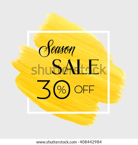 Season spring sale 30% off sign over grunge brush art paint abstract texture background design acrylic stroke poster vector illustration. Perfect watercolor design for sale shop and sale banners.