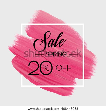 Season spring sale 20% off sign over grunge brush art paint abstract texture background design acrylic stroke poster vector illustration. Perfect watercolor design for sale shop and sale banners. - stock vector