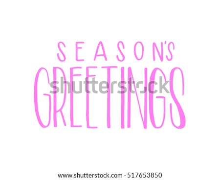Seasons greetings hand lettered quote bible stock vector 517653850 seasons greetings hand lettered quote bible verse modern calligraphy m4hsunfo