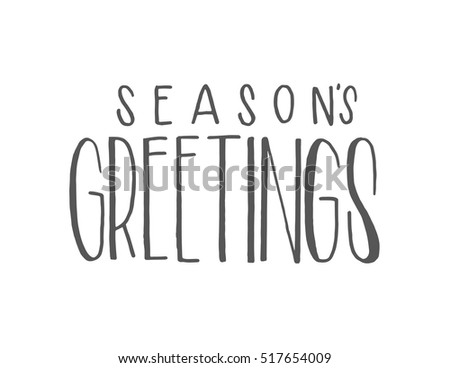 Seasons greetings hand lettered quote bible stock vector 517654009 seasons greetings hand lettered quote bible verse modern calligraphy m4hsunfo