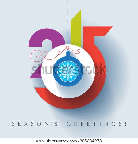 Seasons greetings. Happy New 2015 year. Colorful, contemporary design. Vector EPS 10 illustration.  - stock vector