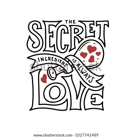 Secret Ingredient Is Always Love Lettering Handmade Kitchen Typography Poster Valentine Day Greeting Card