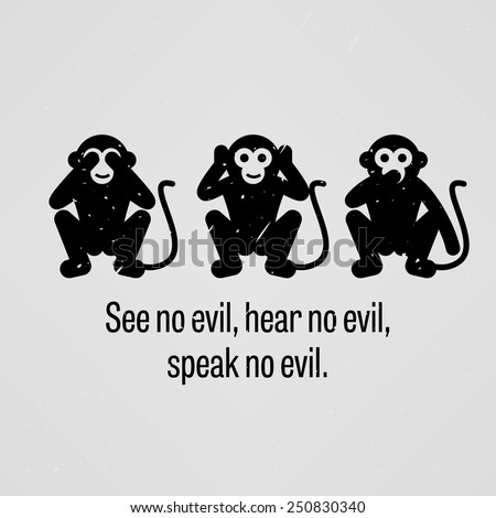 See no Evil, Hear no Evil, Speak no Evil - stock vector