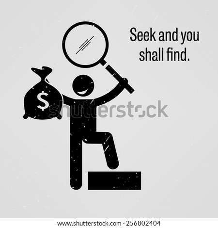 Seek and you shall find - stock vector